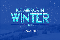 Ice Mirror in Winter Kei Font (FREE), Winter Crack Ice Style