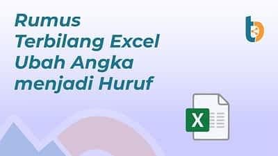 Rumus Terbilang Excel Ubah Angka menjadi Huruf