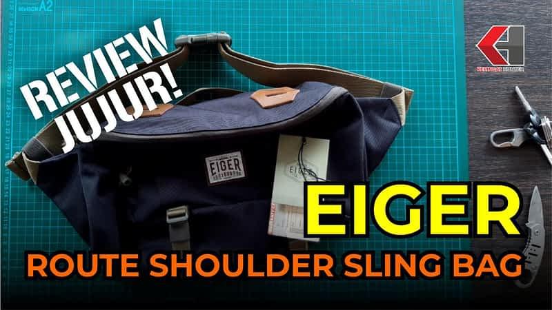 Tempatbagi.com - Review EIGER Route Shoulder Sling 8L Bag