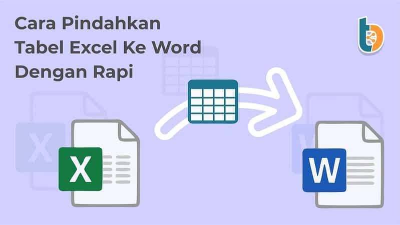 Tempatbagi.com - Cara Copy Tabel Excel ke Word dengan Rapi